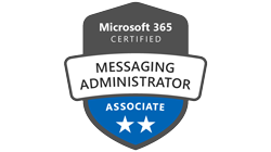 M365 CERTIFIED MESSAGING ADMINISTATOR ASSOCIATE
