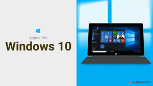 Tutoriel Windows 10